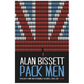 Pack Men by Alan Bissett