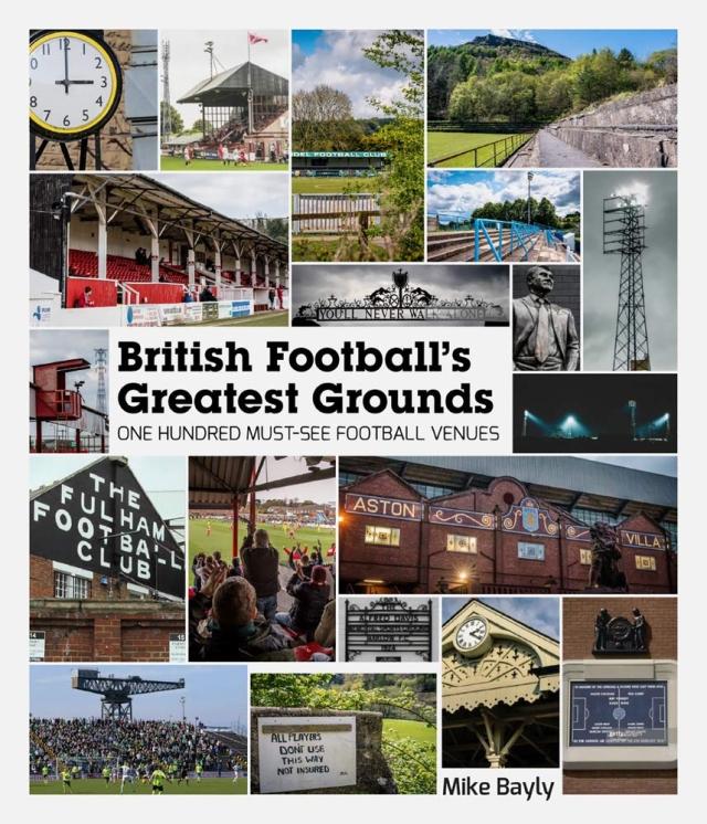 British Football's Greatest Grounds